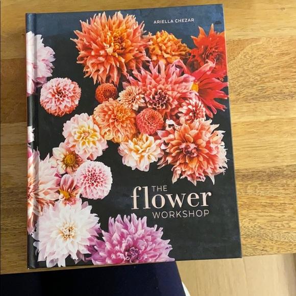 The Flower Workshop By Ariella Chezar